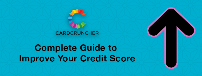 How to Improve Your Credit Score: The Complete Guide